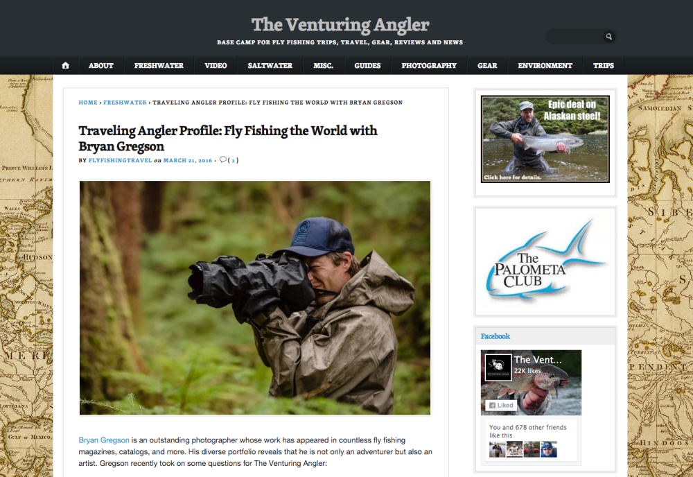 Traveling Angler Profile | Venturing Angler Interview, 2016